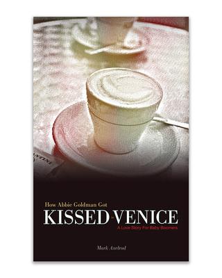 How Abbie Goldman got Kissed in Venice #1