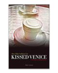 How Abbie Goldman got Kissed in Venice #1 by Eric Chimenti