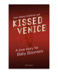 How Abbie Goldman got Kissed in Venice #2 by Eric Chimenti