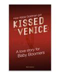 How Abbie Goldman got Kissed in Venice #2