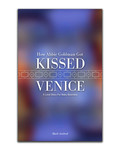 How Abbie Goldman got Kissed in Venice #4 by Eric Chimenti