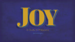 Joy - Weekly Sermon Graphics #01