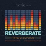 Reverberate - Sermon Series Graphics #1