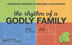 Godly Family Sermon Series #1