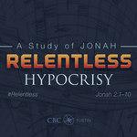 Relentless - Jonah Sermon Series #4 by Eric Chimenti