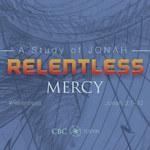 Relentless - Jonah Sermon Series #6 by Eric Chimenti