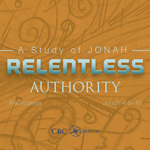 Relentless - Jonah Sermon Series #8 by Eric Chimenti