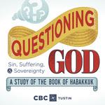 Questioning God - Habakkuk #1 by Eric Chimenti