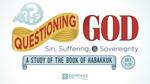 Questioning God - Habakkuk #2 by Eric Chimenti