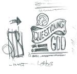 Questioning God - Habakkuk #4 by Eric Chimenti