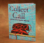 Collect Call From the Spirit World 1 by Scott Williams