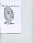 The Beauty Mark by Annie Bruington, Connor O'Brien, and Jackie Topete