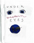 Under Western Eyes by Addy Davies, Jacky Dang, and Arielle Sunshine
