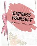 Express Yourself by Brooke Archer, Tristyn Acasio, and Gwyn Fraley