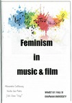 "Feminism in Music & Film by Alexandra Callaway, Keila San Pedro, and Jili ""Gigi"" Chen"