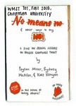 No Means No by Payton Miller, Sydney McAfee, and Kait Kenyon