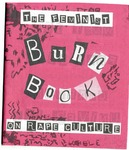 The Feminist Burn Book on Rape Culture by Charlie Jackson, Sara Duboise, Elena Bethea, and Rachel Sison