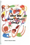 "Why We Don't ""Just Smile"" by Tory Allen, Taylor Mavroudis, and Amber Skytte"