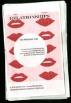 RELATIONSHIPS the Feminist Way by Grace Henderson, Elizabeth Rebello, and Maddie Fabricant
