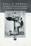 Bell & Howell Standard Cinematograph Camera, Attachments and Accessories