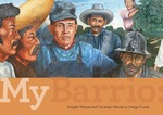 MyBarrio: Emigdio Vasquez and Chicana/o Identity in Orange County by Natalie Lawler, Denise Johnson, Marcus Herse, Jessica Bocinski, and Manon Wogahn